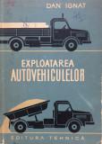EXPLOATAREA AUTOVEHICULELOR - Dan Ignat