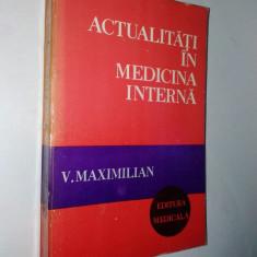 Actualitati in medicina interna  Autor : V. Maximilian - 1978