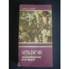 AVRAM D. TUDOSIE - VITA DE VIE ROD AL PAMANTULUI SI AL MUNCII