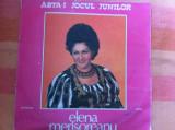 ELENA MERISOREANU Asta-i jocul junilor disc vinyl lp muzica populara folclor