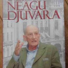 Un Secol Cu Neagu Djuvara - George Radulescu, 525354 - Istorie