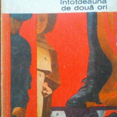 POSTASUL SUNA INTOTDEAUNA DE DOUA ORI - James Cain - Roman, Anul publicarii: 1970