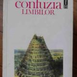 Confuzia Limbilor - Alain Besancon, 525822 - Filosofie