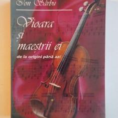 VIOARA SI MAESTRII EI DE LA ORIGINI PANA AZI de ION SARBU, 2000 - Muzica Dance