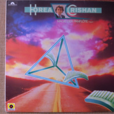Horea crishan crisan Magie Der Panflote muzica nai disc vinyl editie vest lp - Muzica Populara, VINIL