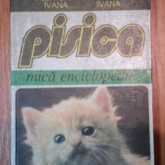 PISICA- MICA ENCICLOPEDIE- FILEA IOAN IVANA SI SIMONA IVANA, BUC/ CHISINAU 1995 - Carte Biologie