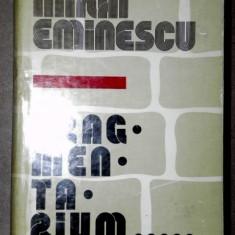 FRAGMENTARIUM-M. EMINESCU BUCURESTI 1981 - Roman