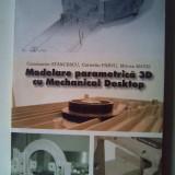 Modelare parametrica 3D cu Mechanical Desktop - C. Stancescu, C. Parvu, M. Matei - Carte software