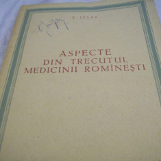 aspecte din trecutul medicinii rominesti-s. izsak-1954 tiraj 1500 ex