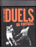 Album fotbal dedicat meciurilor de traditie si rivalitate