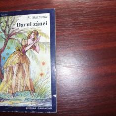 N. BATZARIA - DARUL ZANEI ( foarte rara ) * - Carte de povesti