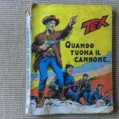 TEX QUANDO TUONA IL CANNONE 114 BENZI DESENATE LIMBA ITALIENA HOBBY DESENE - Reviste benzi desenate Altele
