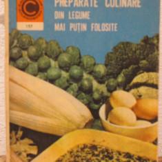 PREPARATE CULINARE DIN LEGUME MAI PUTIN FOLOSITE - Carte Retete traditionale romanesti