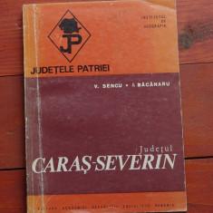 Carte --- Judetele patriei / Caras Severin - 1976 - 170 pagini cu harta !!
