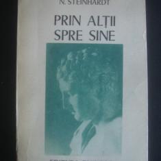 N. STEINHARDT - PRIN ALTII SPRE MINE