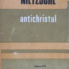 NIETZSCHE - ANTICHRISTUL - Carte Filosofie