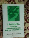 Legiunea pentru supravietuirea fiintei nationale- Corneliu Zelea Codreanu