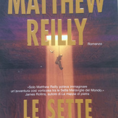 LE SETTE PROVE - Matthew Reilly (carte in limba italiana) - Carte in italiana