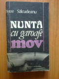 N7 Nunta Cu Garoafe Mov - Petre Salcudeanu, 1990