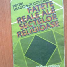b  Fatete Reale Ale Sectelor Religioase - Petre Hladchi-Bucovineanu