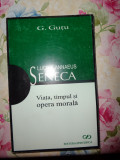 Seneca viata timpul si opera morala - G. Gutu