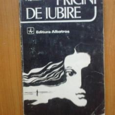 N6 Alexandru Papilian - Pricini de iubire - Roman, Anul publicarii: 1981