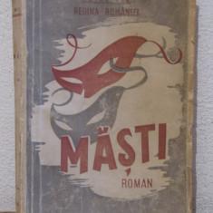 MASTI -MARIA ,REGINA ROMANIEI