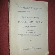 Tatat teoretic si practic de procedura civila - Petre Vasilescu (vol. 4)