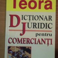 DICTIONAR JURIDIC PENTRU COMERCIANTI de LUCIAN BELCEA