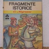 FRAGMENTE ISTORICE -C. NEGRUZZI - Carte educativa