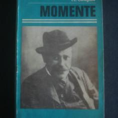 I. L. CARAGIALE - MOMENTE - Roman, Anul publicarii: 1980