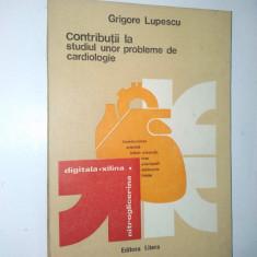 Contributii la studiul unor probleme de cardiologie Ed. Litera1984 - Carte Cardiologie
