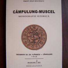 CAMPULUNG-MUSCEL. Monografie istorica - Ioan Rautescu (editie anastatica 1943) - Carte Monografie