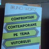 CONFRUNTARI CONTEMPORANE PE TEMA VIITORULUI - Filosofie