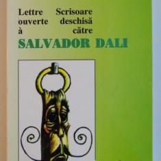 SCRISOARE DESCHISA CATRE SALVADOR DALI de SALVATOR DALI, 2000