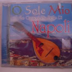Vand cd audio O Sole Mio-Canzoni Piu Bello Di Napoli, original, raritate!-sigilat - Muzica Pop roton
