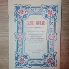 COLINDE POPULARE CULESE SI ARMONIZATE de GHEORGHE CUCU, BUC. 1932 - Carte Fabule