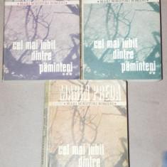 CEL MAI IUBIT DINTRE PAMANTENI - MARIN PREDA 1984 3 VOLUME - Roman
