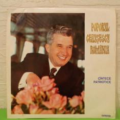 Raritate !!!  POPORUL CEAUSESCU ROMANIA - CANTECE PATRIOTICE disc VINIL / VINYL, electrecord