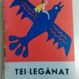 Tei-Leganat - povesti populare romanesti/ ilustratii Iorgos Iliopolos - Carte de povesti
