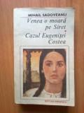 N2 Mihail Sadoveanu - Venea o moara pe Siret. Cazul Eugenitei Costea, 1990