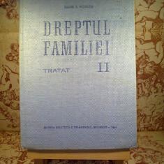 """Tudor R. Popescu - Dreptul familiei Tratat vol. II """"A1604"""" - Carte Dreptul familiei"""