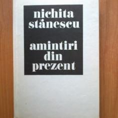 N2 Amintiri Din Prezent - Nichita Stanescu - Roman, Anul publicarii: 1985