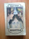 N2 Nerantula - Panait Istrati, 1984, Panait Istrati