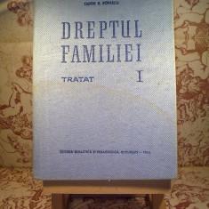 """Tudor R. Popescu - Dreptul familiei Tratat vol. I """"A1605"""" - Carte Dreptul familiei"""