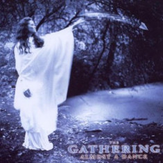 GATHERING THE Almost a Dance (cd)