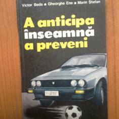 N1 A anticipa inseamna a preveni - Victor Beda - Carti auto