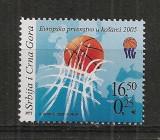 Serbia si Muntenegru.2005 C.E. de baschet  MS.339