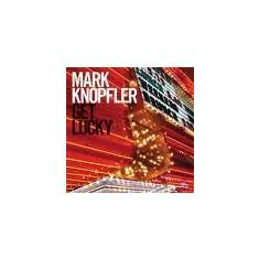 MARK KNOPFLER GET LUCKY LTD ED. (CD+DVD) - Muzica Country