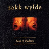 ZAKK WYLDE Book Of Shadows (2cd)